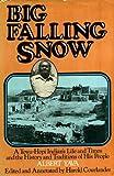 Big Falling Snow, Albert Yava, 0517532441