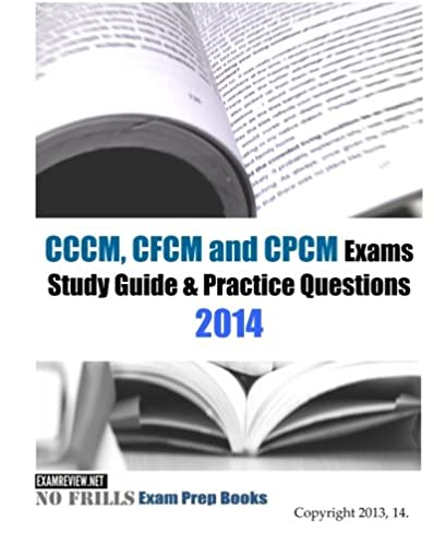 cccm cfcm and cpcm exams study guide practice questions 2014 rh amazon com cpsm study guide pdf cpsm study guide