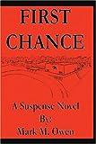 First Chance, Mark Owen, 0595298621