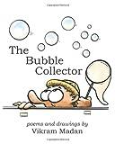 The Bubble Collector, Vikram Madan, 1482397617