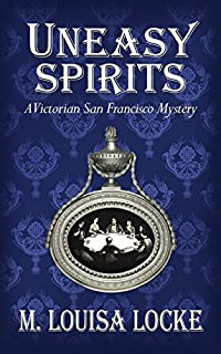 Uneasy Spirits by M. Louisa Locke ebook deal
