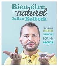 Bien-être au naturel par Julien Kaibeck