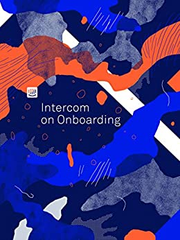 Intercom on Onboarding by [Traynor, Des]