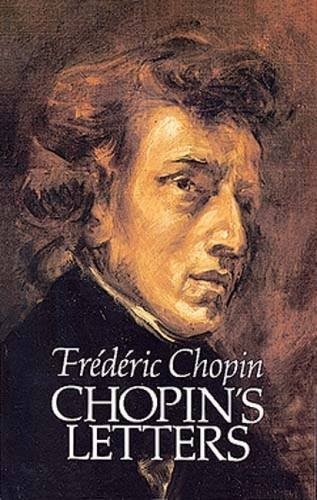 Chopin's Letters (Dover Books on Music)