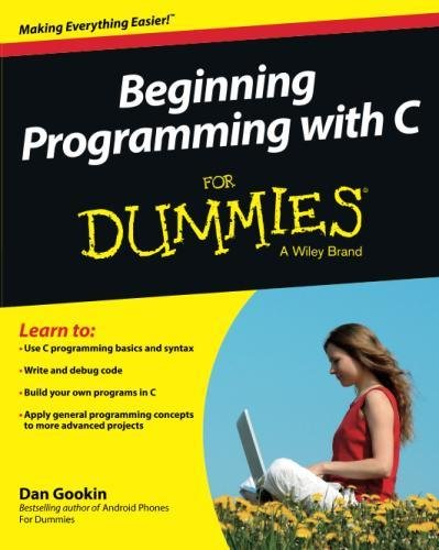 Beginning Programming with C For Dummies by For Dummies