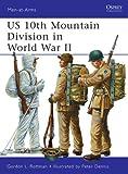 US 10th Mountain Division in World War II, Gordon Rottman, 184908808X