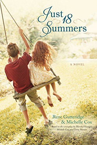 Just 18 Summers by [Cox, Michelle, Gutteridge, Rene]