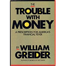 The Trouble With Money (Larger Agenda Series)