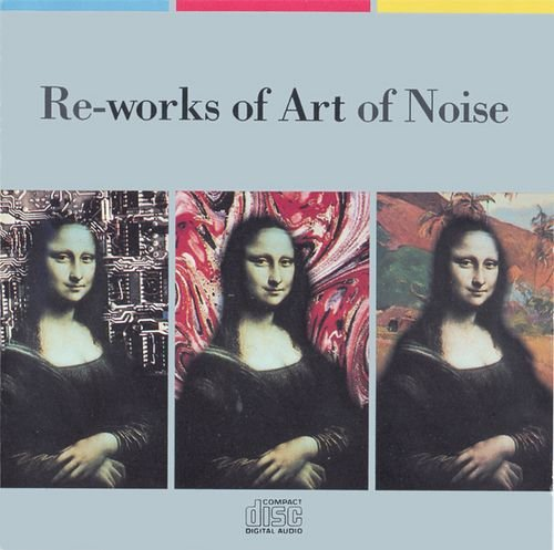 Re-Works of Art of Noise by China