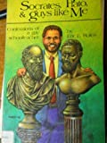 Socrates, Plato and Guys Like Me, Eric Rofes, 0932870678