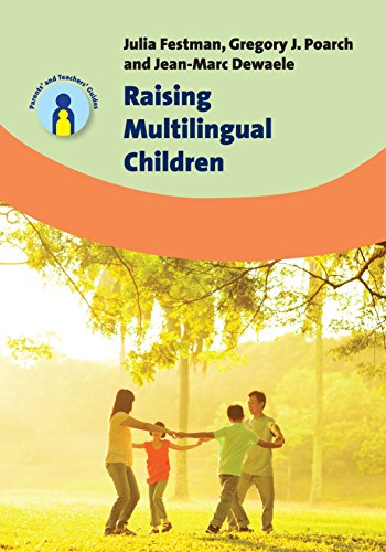 Raising Multilingual Children (Parents' and Teachers' Guides)