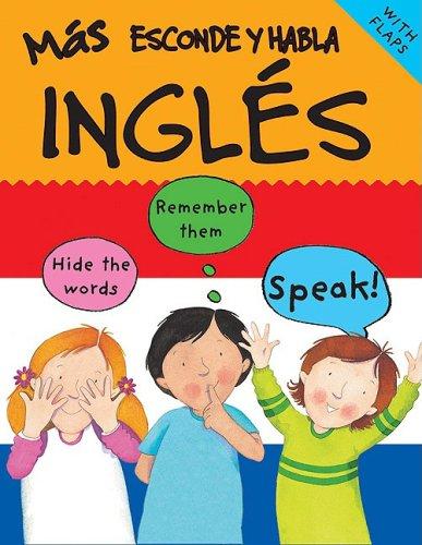 Mas Esconde y Habla Ingles / More Hide and Speak English (Spanish Edition)