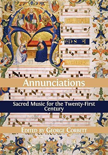 (Annunciations: Sacred Music for the Twenty-First Century)