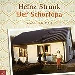 Der Schorfopa | Heinz Strunk