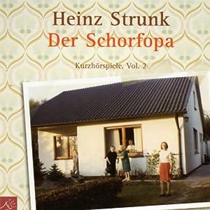 Der Schorfopa Hörbuch