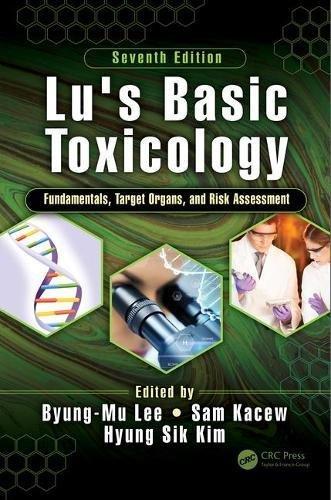Lu's Basic Toxicology: Fundamentals, Target 51vRkQv3DrL.jpg