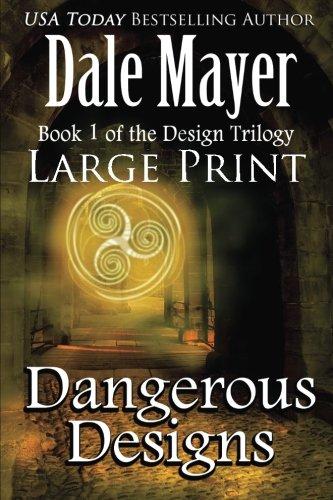 Read Online Dangerous Designs: Large Print (Design Series) (Volume 1) ePub fb2 book