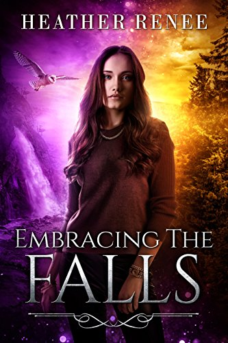Embracing The Falls (The Falls Trilogy Book 3)