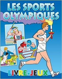 Les Sports Olympiques Livre Jeux 9780545992671 Amazon