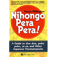 Nihongo Pera Pera: A User's Guide to Japanese Onomatopoeia (Tuttle Language Library)