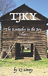 TJKY: The Kentucky in the Boy, Volume I