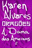 Dragões - A Dama das Ameixas (Portuguese Edition)