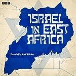 Israel in East Africa | Mark Whitaker