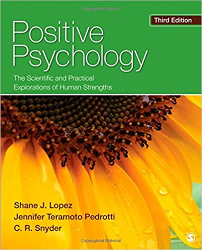 Amazon positive psychology the scientific and practical amazon positive psychology the scientific and practical explorations of human strengths 9781452276434 shane j lopez jennifer teramoto pedrotti fandeluxe Image collections