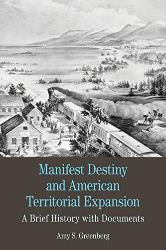 Manifest Destiny and American Territorial Expansion: A Brief History with Documents (Bedford Series in History and Culture) por Amy S. Greenberg