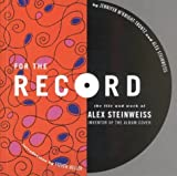 img - for For the Record: The Life and Work of Alex Steinweiss by Jennifer McKnight-Trontz (2000-08-01) book / textbook / text book