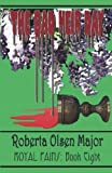 The Bad Heir Day (Royal Pains) (Volume 8)
