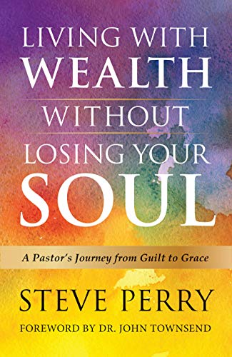 ithout Losing Your Soul: A Pastors Journey from Guilt to Grace ()