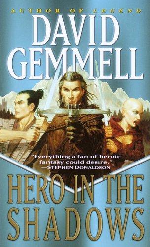 Hero in the Shadows: A Waylander the Slayer Novel (Drenai Saga Book 9)