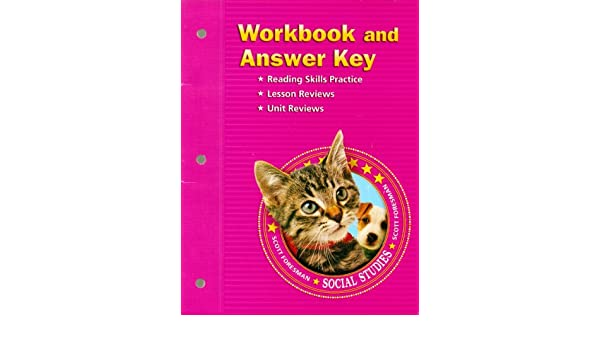 Scott Foresman Social Studies: Workbook and Answer Key: Scott ...