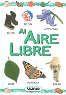 AIRE LIBRE (Primeras Palabras/ First Words) (Spanish Edition)