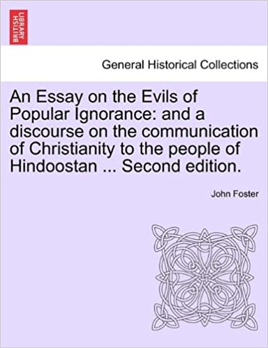 An Essay On The Evils Of Popular Ignorance And A Discourse On The  An Essay On The Evils Of Popular Ignorance And A Discourse On The  Communication Of Christianity To The People Of Hindoostan  Second  Edition Research Essay Thesis Statement Example also Business Plan In Order  Summer School Online High School