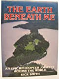 The Earth Beneath Me, Dick Smith, 0207146306