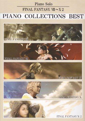 Final Fantasy VII - X-2 Piano Collections Best Sheet Music (Best Of Nobuo Uematsu)