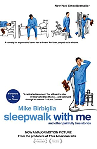 Sleepwalk with Me: And Other Painfully True Stories: Amazon.es: Mike Birbiglia: Libros en idiomas extranjeros