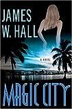 Magic City: A Novel (Thorn Mysteries)