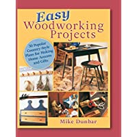 Easy Woodworking Projects: 50 Popular Country-Style Plans to Build for Home Accents, Gifts, or Sale