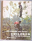 Children : Behavior and Development, McCandless, Boyd R. and Trotter, Robert J., 0030897505