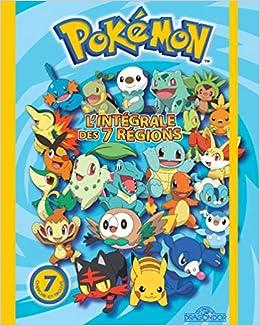 01a714449c5db Amazon.fr - Pokémon - L'intégrale des 7 régions - The Pokémon Company -  Livres