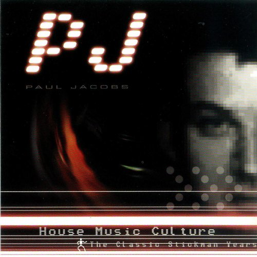 House music culture the classic stickmen years by pj on for Old house music classics