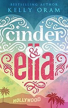 Cinder & Ella (Cinder & Ella #1) by [Oram, Kelly]