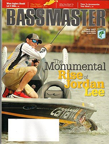 Bassmaster Magazine May 2017   Rise Of Jordan Lee