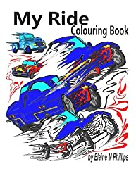 My Ride Colouring Book: Cars and Truck