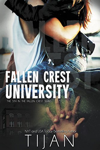 Fallen Crest University: Fallen Crest Series, Book 5