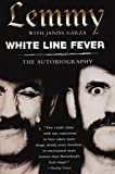 img - for White Line Fever: The Autobiography book / textbook / text book