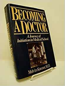 becoming a doctor melvin konner pdf